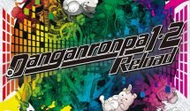 Danganronpa 1&2 Reload Release Date Announced for March