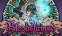 Bloodstained Staggered Content Considered After Release